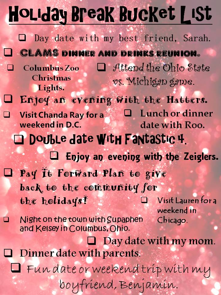 My Holiday Break Bucket List!